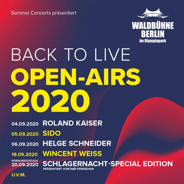 Back to Live – weitere Künstler für die Waldbühne Berlin im September bestätigt!